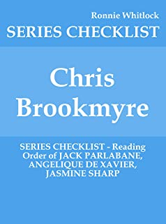 Chris Brookmyre - SERIES CHECKLIST - Reading Order of JACK PARLABANE, ANGELIQUE DE XAVIER, JASMINE SHARP