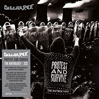 Protest And Survive : The Anthology