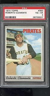1970 Topps #350 Roberto Clemente Pittsburgh Pirates PSA 4 Graded Baseball Card