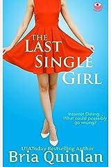 The Last Single Girl (Brew Ha Ha #1) Kindle Edition