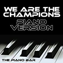 We Are the Champions (Piano Version)
