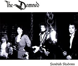 the damned fiendish shadows