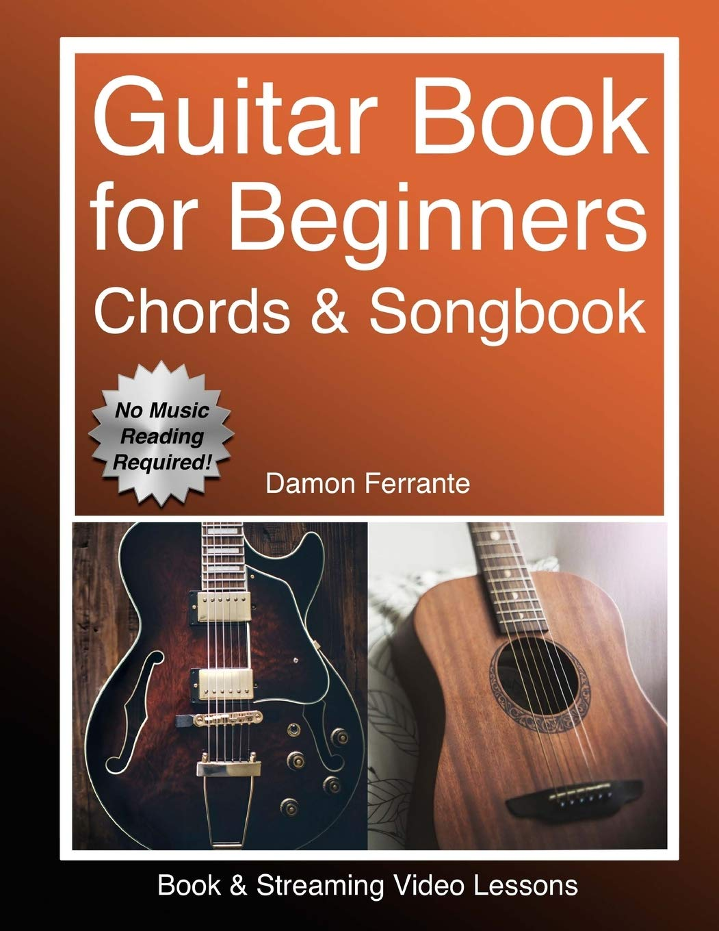 Guitar: Book For Beginners - Guitar Chords, Guitar Songbook & Easy Sheet Music: Teach Yourself How To Play Guitar (Book & ...