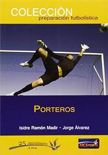Porteros (Preparacion Futbolistica)