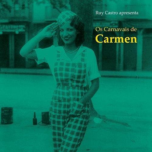 Os Carnavais De Carmen de Carmen Miranda en Amazon Music ...