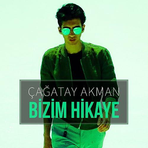 Bizim Hikaye By Cagatay Akman On Amazon Music Amazon Com