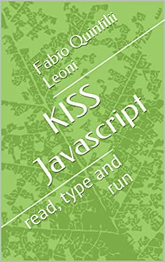 KISS Javascript: read, type and run