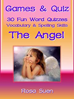 Games & Quizzes - 30 Word Quizzes on The Angel to build vocabulary and spelling skills for children. (Brain Game Teaser Book 1)
