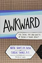 AWKWARD: The Social Dos and Don'ts of Being a Young Adult