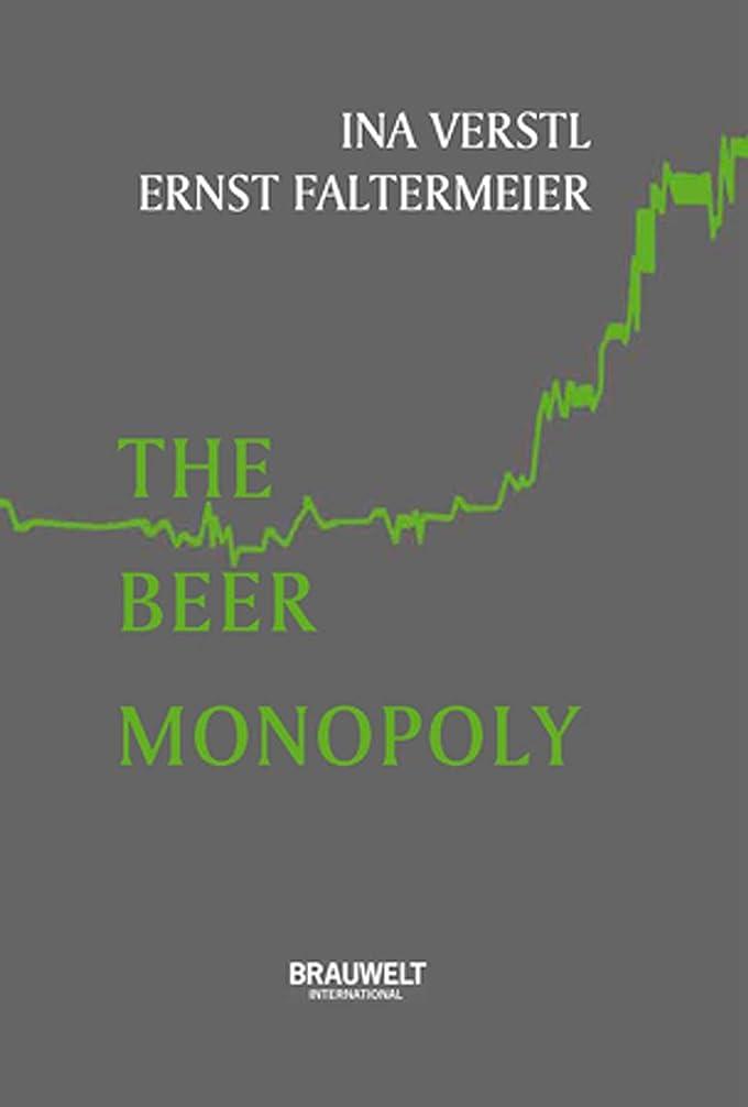 応援するグリース農奴The Beer Monopoly: How brewers bought and built for world domination (English Edition)