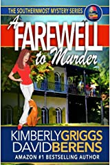 A Farewell To Murder (The Southernmost Mystery Series) Paperback