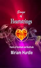 Songs of Heartstrings: Poems of Gratitude and Beatitude