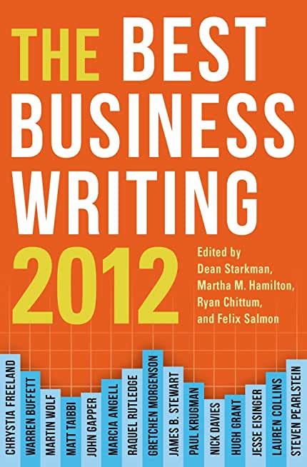 The Best Business Writing 2012 (Columbia Journalism Review Books) (English Edition)