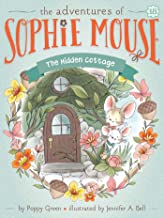 The Hidden Cottage (The Adventures of Sophie Mouse Book 18)