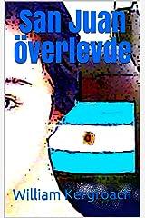 San Juan överlevde (New Sulk Road) (Swedish Edition) Format Kindle