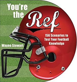 You're the Ref: 156 Scenarios to Test Your Football Knowledge
