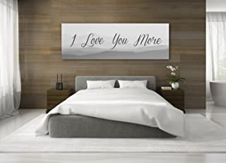 I Love You More Sign - An Anniversary Gift - Canvas Wall Art