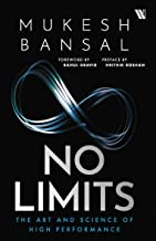 No Limits: The Art and Science of High Performance