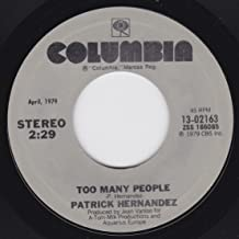 Born To Be Alive/Too Many People (NM 45 rpm)