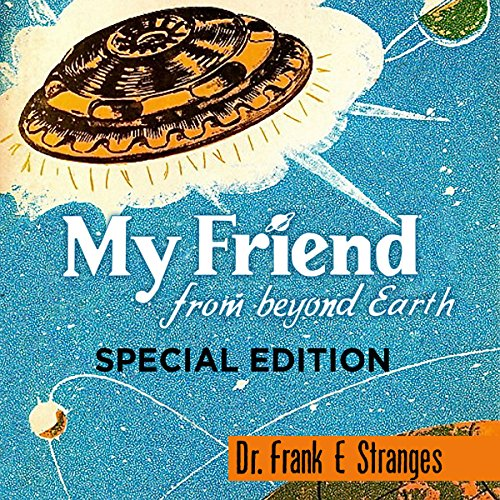 My Friend from Beyond Earth audiobook cover art
