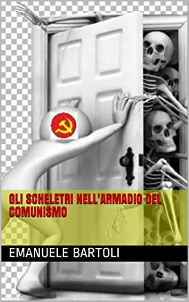 Gli scheletri nellarmadio del comunismo