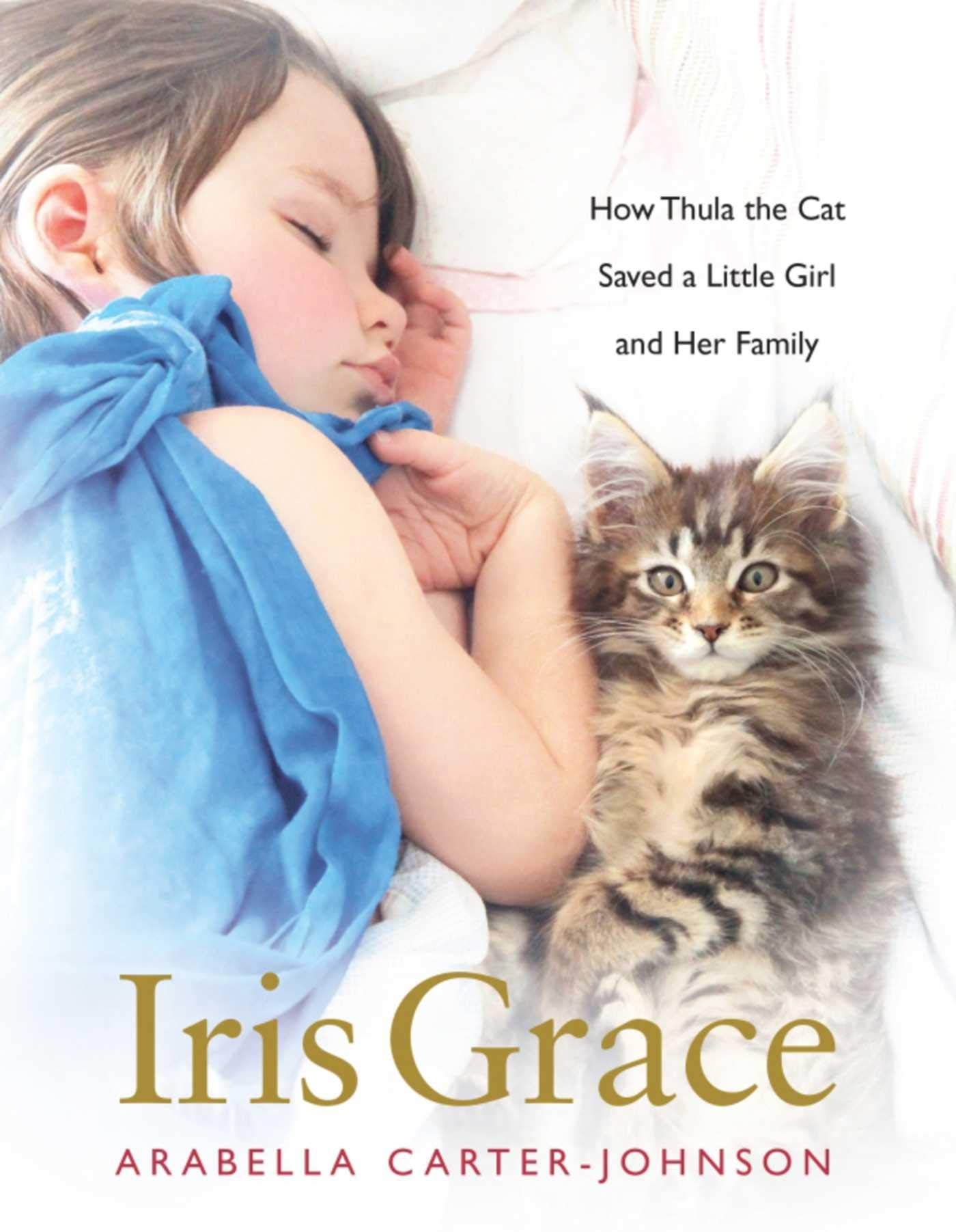Image OfIris Grace: How Thula The Cat Saved A Little Girl And Her Family