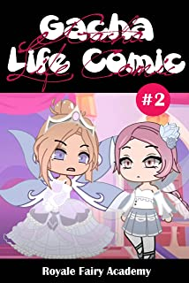 Gacha Life Comic Ep.2: Royale Fairy Academy