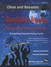 Devilish Duets for Advanced Oboe and Bassoon: 13 well-known creepy classical favourites arranged especially for oboe and b...