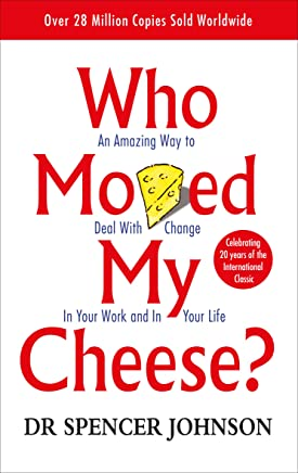 Who-Moved-My-Cheese:-An-Amazing-Way-to-Deal-with-Change-in-Your-Work-and-in-Your-Life
