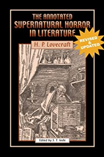 The Annotated Supernatural Horror in Literature: Revised and Enlarged