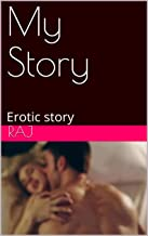 My Story: Erotic story (English Edition)