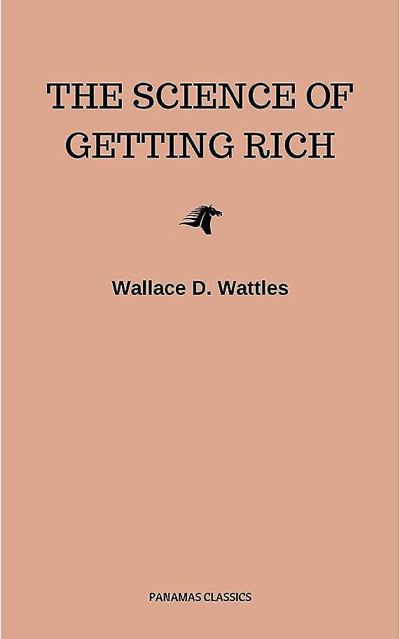 地味な受け入れビジターThe Science of Getting Rich: Original Retro First Edition (English Edition)