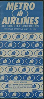 Metro Airlines Jet Shuttle airline timetable 7/21 1974