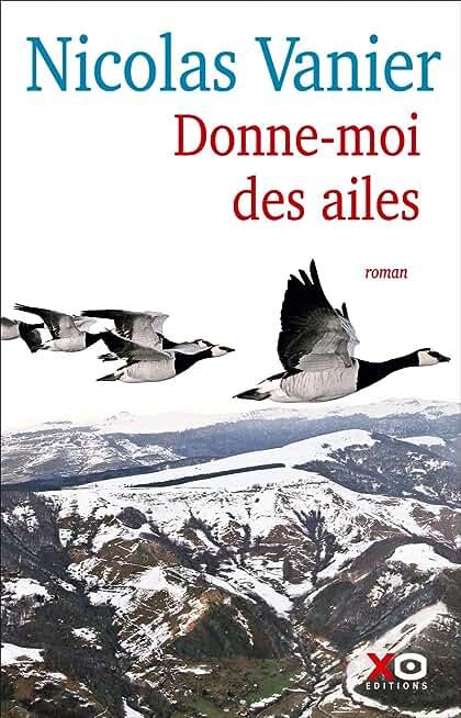Donne-moi des ailes de Nicolas Vanier