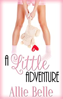 A Little Adventure: A Rawhide Ranch Crossover Story (A Little Life Book 4)