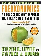 Freakonomics Rev Ed: A Rogue Economist Explores the Hidden Side of Everything (English Edition)