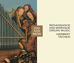 Renaissance Baroque Organ Music