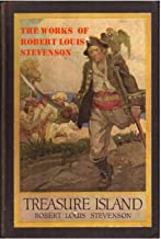 The Work Of Robert Louis Stevenson Treasure Island