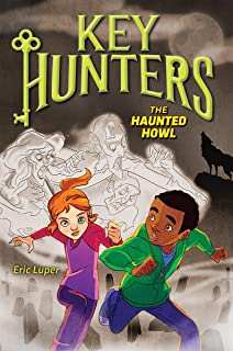 The the Haunted Howl (Key Hunters #3), 3