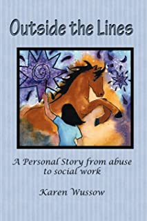 Outside the Lines: A Personal Journey from Abuse to Social Work