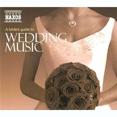 A Bride's Guide To Wedding Music by Various artists on