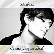 Chante Jacques Brel (Remastered 2019)