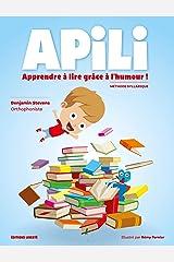 Apili: Apprendre à lire grâce à l'humour ! Format Kindle