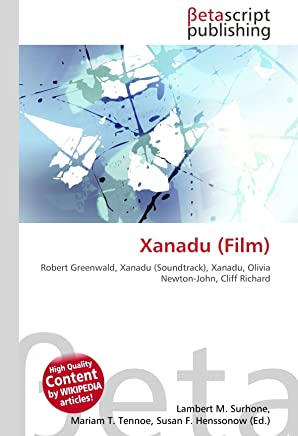 Xanadu (Film): Robert Greenwald, Xanadu (Soundtrack), Xanadu, Olivia Newton-John, Cliff Richard