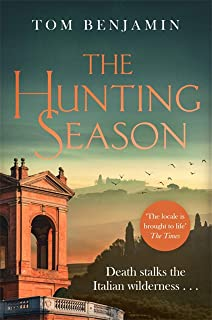 The Hunting Season: Death stalks the Italian Wilderness in this gripping crime thriller