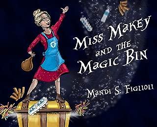 Miss Makey and the Magic Bin