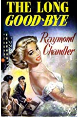 The Long Good-bye (Philip Marlowe)New Ed Edition Kindle Edition