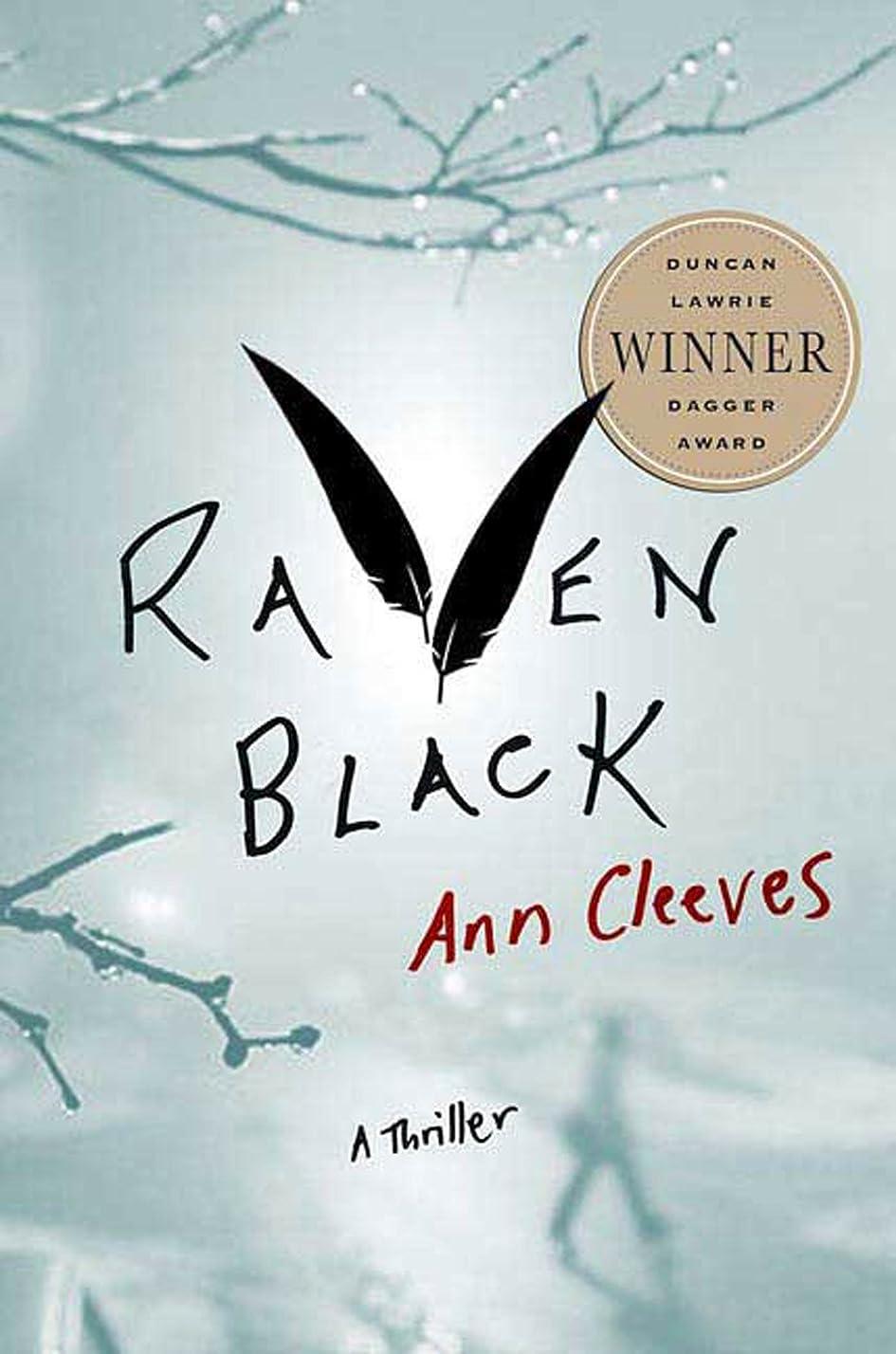 四面体レクリエーション申し立てられたRaven Black (Shetland Island Mysteries)