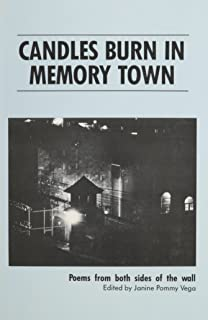 Candles Burn in Memory Town: Poems from Both Sides of the Wall