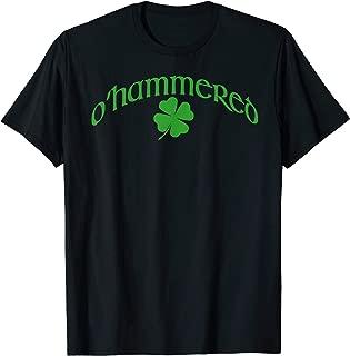 O'HAMMERED T-Shirt Funny Irish Drinking Meme St Patricks Day